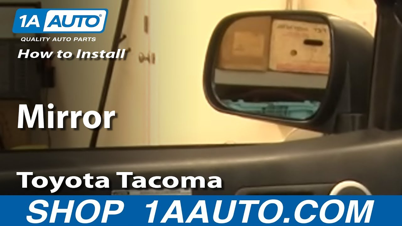 medium resolution of how to install replace side rear view mirror toyota tacoma 05 12 1aauto com
