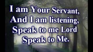 Speak To Me - Tommy Walker - Worship Video w/lyrics