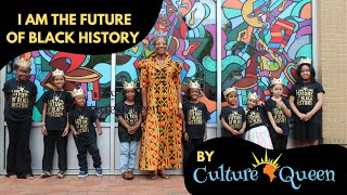 """"""" I Am The Future of Black History"""" by Culture Queen"""