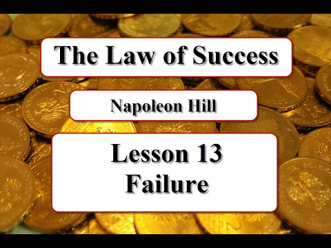 The Law of Success - Lesson 13 - FAILURE
