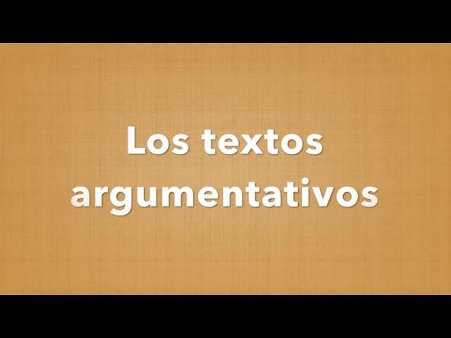 Los Textos Argumentativos Youtube