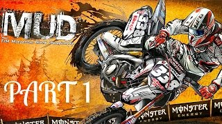 MUD - FIM Motocross World Championship! - Gameplay/Walkthrough - Part 1 -  It's A Motocross Game!