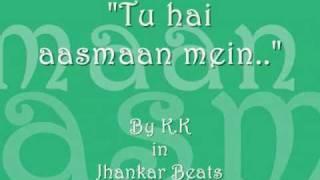 Tu hai aasmaan mein (Jhankar Beats) - Lyrics