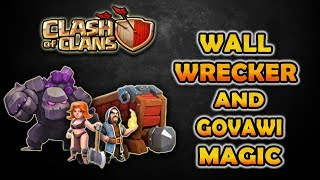 Crushing Town hall 10's With OP Wall Wrecker & GoVaWi 3 Star Attacks   Clash of Clans
