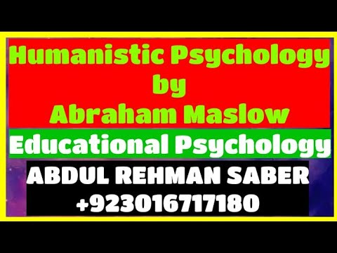 8- Humanistic Psychology / Humanistic Approach Psychology / Humanistic Theory In Urdu /