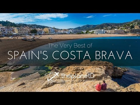 The Best of Spain's Costa Brava Coast with The Planet D