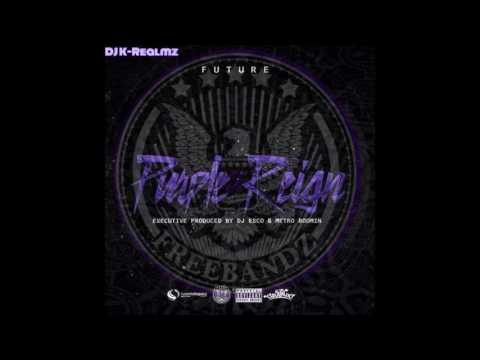 Future ~ Purple Reign *FULL MIXTAPE*...