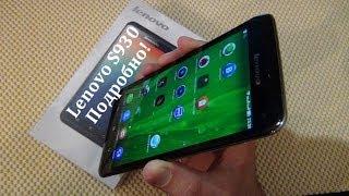 Lenovo S930. 6-ти Дюймовый Долгожитель! / Арстайл /