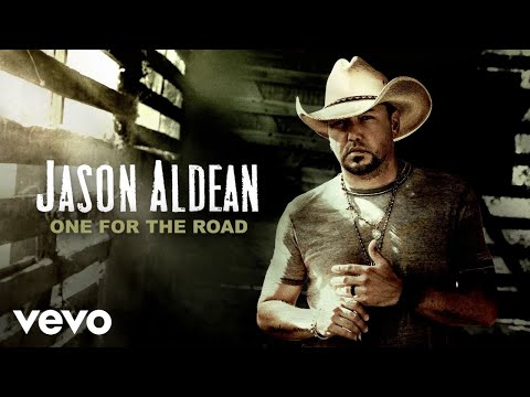 Jason Aldean - One for the Road (Official Audio)