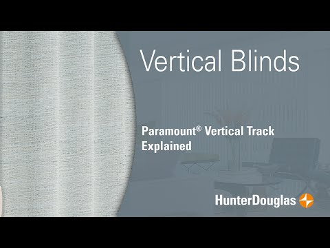 Vertical Blinds - Paramount® Vertical Track Explained - Hunter Douglas