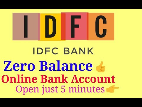 Idfc Zero Balance Bank Account Opening Online How To Open Idfc