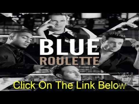Blue - Roulette Album Download