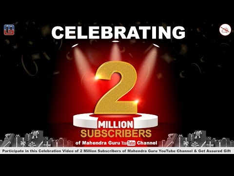 Watch Live & Participate in the #Celebration Video of 2 Million Subscribers & Get Assured Gift