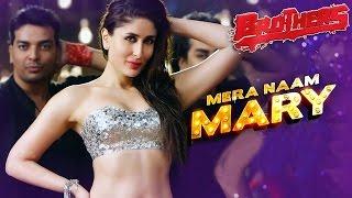 Mera Naam Mary | Full video Official Song | Brothers | Kareena Kapoor Khan, Sidharth Malhotra