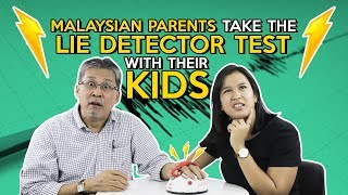 Malaysian Parents Take The Lie Detector Test with Their Kids