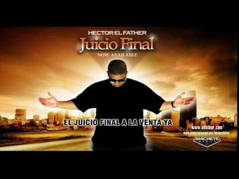 La Cancion evangelica de Héctor El Father  JUICIO FINAL