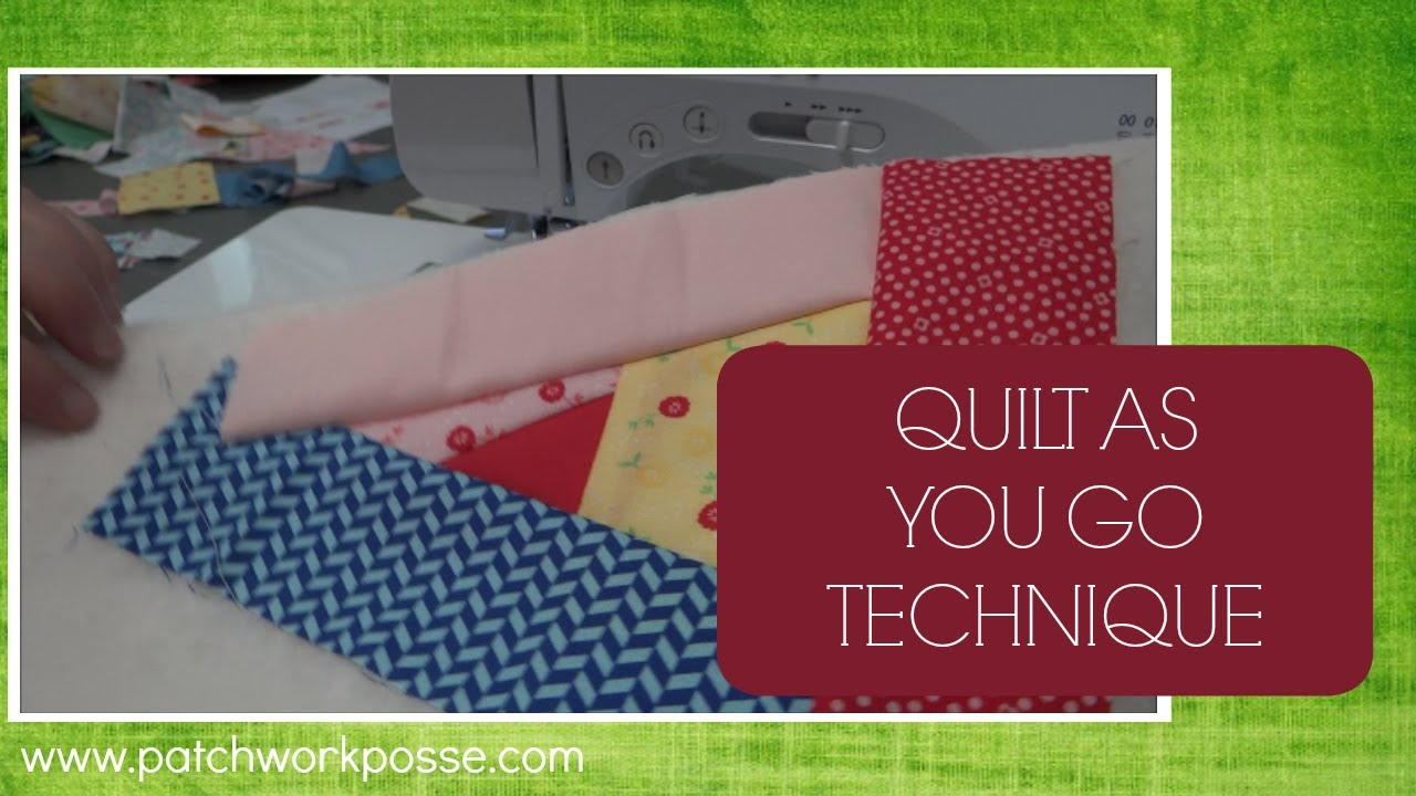 Quilt You Go Technique
