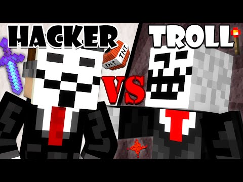 Hacker vs. Troll - Minecraft