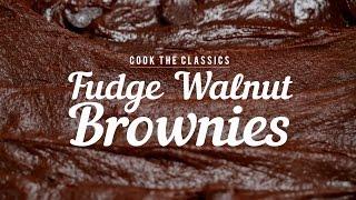 How To Make Classic Fudge-walnut Brownies | Cook The Classics | Myrecipes