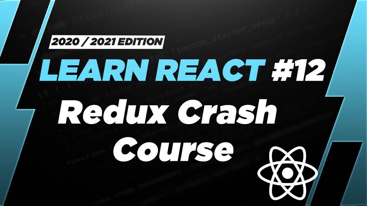 Learn React: Redux & React Intro - Redux Crash Course