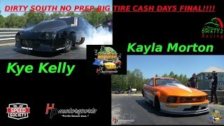 Kye Kelly vs Kayla Morton Dirty South No Prep Series Big Tire Cash Days Final