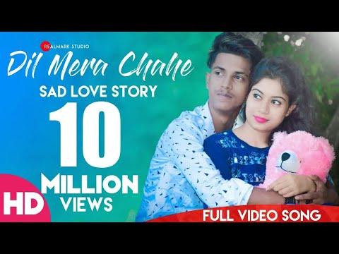 dil-mera-chahe(full-song)❤️ -new-sad-love-story- -latest-2019-hindi-song- -arian- -realmark-studio