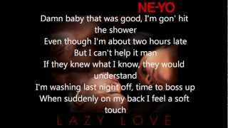 Lazy Love - Ne-Yo (Lyrics Video)