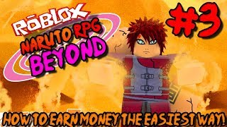 HOW TO MAKE MONEY THE EASIEST WAY! | Roblox: Naruto RPG BEYOND (NRPG) - Episode 3