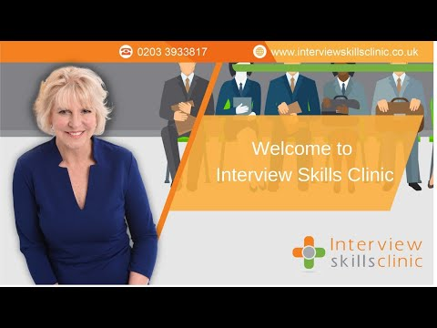 Interview Skills Clinic Welcome