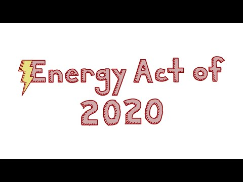 The Energy Act of 2020: A Monumental Climate and Clean Energy Bill