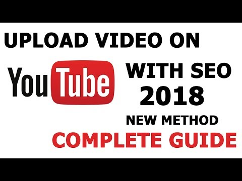 How to Upload Video on Youtube 2017-2018 [Hindi/Urdu] Proper Guide With Youtube SEO