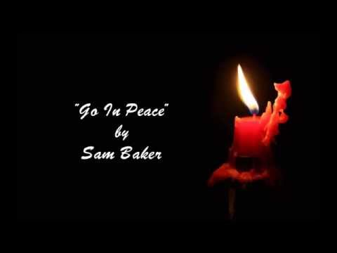 Sam Baker - Go In Peace ♦ Lyrics
