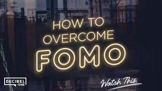 How to overcome FOMO - Word Vs. World - Ep 6