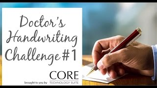 Doctor's Handwriting Challenge #1