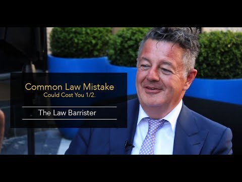 This Common Law Mistake Could Cost You 1/2.