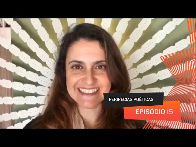Peripécias Poéticas - Episódio 15