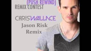 Chris Wallace - Remember When (Jason Risk Remix)