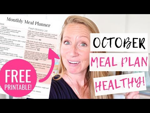 October 2018 HEALTHY Meal Plan on a Budget | Meal Planning for Families