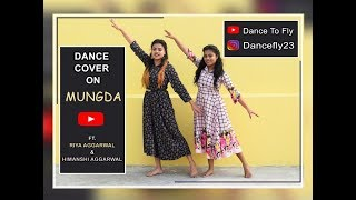 Dance Cover | Mungda - Total Dhamaal | Dance to Fly Choreography | Bolllywood Dance