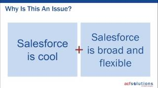 Weighing the Options  One Salesforce Org or Many
