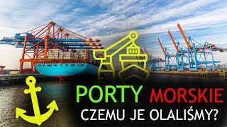 Największa słabość polskiego transportu | Porty morskie