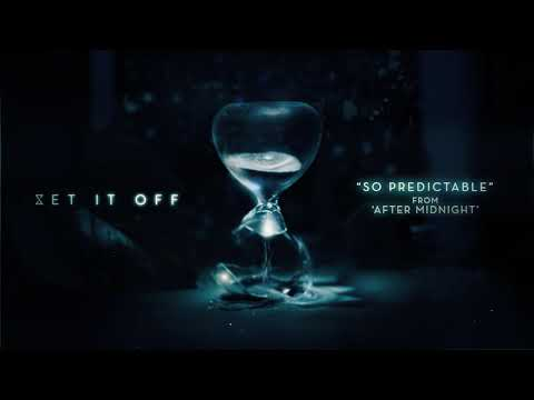 """Set It Off - New Song """"So Predictable"""""""