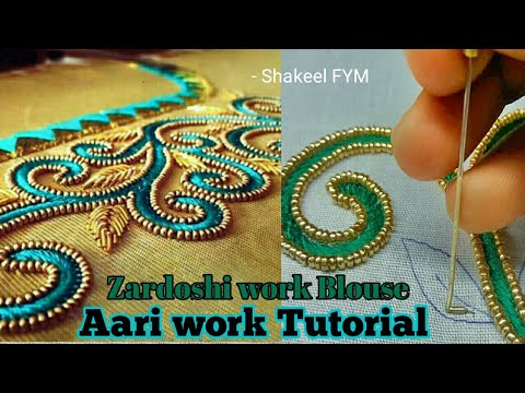 Zardoshi work blouse design tutorial | Aari work | Hand Embroidery