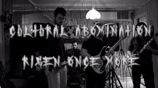 Cultural Abomination - Risen once more