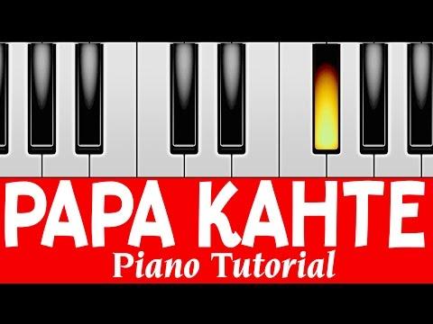 Papa Kehte Hain | Perfect Piano Tutorial | Mobile Piano Tutorials hindi songs | instrumental | Hindi