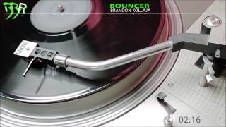 Brandon Kollaja - Bouncer (Original Mix) Bangin