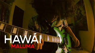 HAWÁI - MALUMA / (Post-Punk Cover por Saúl De los Santos)