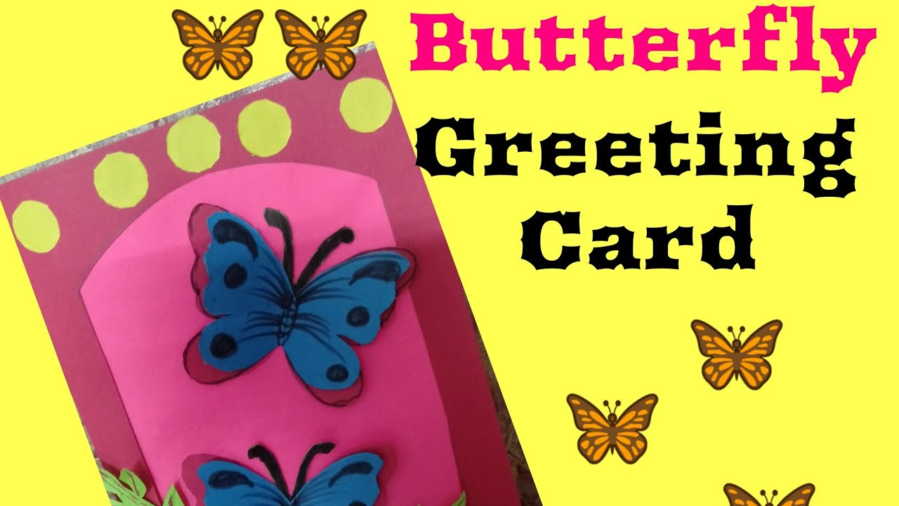 🦋🦋butterfly greeting card 🦋🦋  youtube
