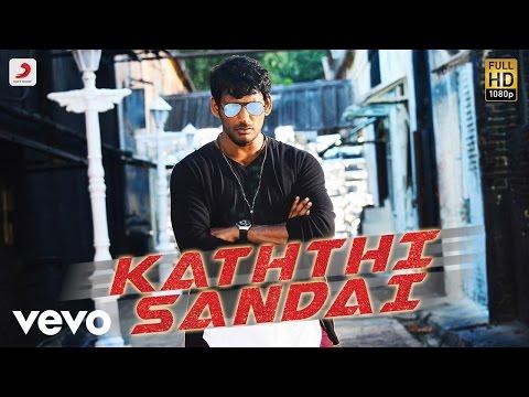 Kaththi Sandai - Title Track Tamil Video |...