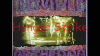 Temple of The Dog - Hunger Strike (lyrics)